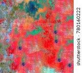 multicolor grunge background.... | Shutterstock . vector #780160222