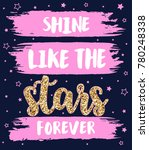 shine like the stars forever... | Shutterstock .eps vector #780248338