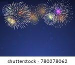 colourful  fireworks vector on... | Shutterstock .eps vector #780278062