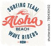 aloha beach wave riders   tee... | Shutterstock .eps vector #780430432