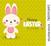 happy easter card. cute bunny.  | Shutterstock . vector #780591892