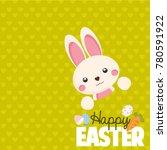 happy easter card. cute bunny.  | Shutterstock . vector #780591922