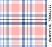 seamless tartan plaid pattern... | Shutterstock .eps vector #780661312