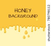 honey background with place for ... | Shutterstock .eps vector #780798112