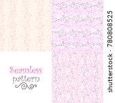 set of seamless pastel pink... | Shutterstock .eps vector #780808525