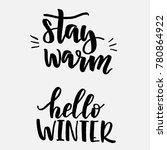 stay warm  hello winter... | Shutterstock .eps vector #780864922