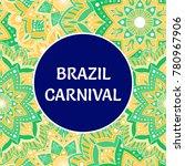 brazil carnival illustration...   Shutterstock .eps vector #780967906