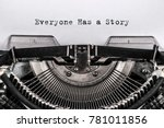 everyone has a story typed... | Shutterstock . vector #781011856