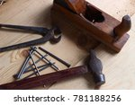 plane  hammer  nails and pliers ... | Shutterstock . vector #781188256