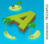 isometric letter a as an island ... | Shutterstock .eps vector #781216912