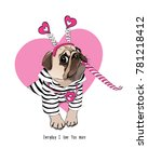 card of a valentine's day. pug... | Shutterstock .eps vector #781218412
