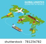 global logistic isometric... | Shutterstock .eps vector #781256782