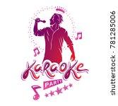 karaoke party flyers cover...   Shutterstock . vector #781285006