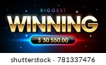 the biggest winning banner for... | Shutterstock .eps vector #781337476