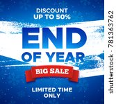 end of year sale promo... | Shutterstock . vector #781363762