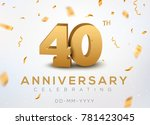40 anniversary gold numbers... | Shutterstock .eps vector #781423045