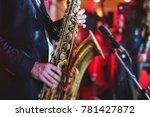 concert view of a saxophone... | Shutterstock . vector #781427872