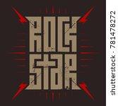 rock star   t shirt design for... | Shutterstock .eps vector #781478272