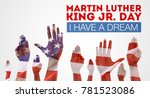happy martin luther king day... | Shutterstock . vector #781523086