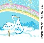 baby boy card   a stork...   Shutterstock . vector #781563952