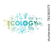ecology lifestyle  green energy ... | Shutterstock .eps vector #781582075