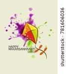 celebrate makar sankranti...   Shutterstock .eps vector #781606036