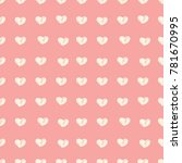 hand drawn pattern with hearts... | Shutterstock .eps vector #781670995