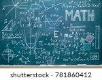 blackboard with mathematical... | Shutterstock . vector #781860412