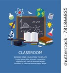education classroom background. ... | Shutterstock .eps vector #781866835