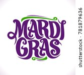 vector poster for mardi gras... | Shutterstock .eps vector #781879636