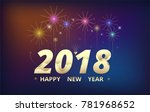 2018 happy new year background. ... | Shutterstock .eps vector #781968652