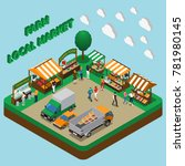 farm local market isometric... | Shutterstock .eps vector #781980145
