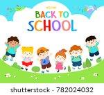 welcome back to school vector... | Shutterstock .eps vector #782024032