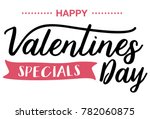 happy valentines day specials ... | Shutterstock .eps vector #782060875