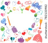 colorful hand drawn valentines... | Shutterstock .eps vector #782133982