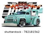 vector cartoon hotrod....   Shutterstock .eps vector #782181562