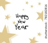 happy new year design . bright... | Shutterstock .eps vector #782182816