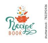 recipe book  hand drawn... | Shutterstock .eps vector #782292436