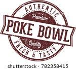 authentic poke bowl restaurant... | Shutterstock .eps vector #782358415