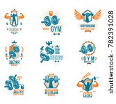 set of gym theme emblems and... | Shutterstock . vector #782391028