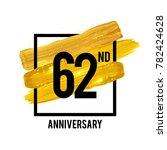 62 years anniversary... | Shutterstock .eps vector #782424628