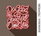 typography   hand lettering... | Shutterstock .eps vector #782448286