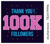thank you 1000k followers... | Shutterstock .eps vector #782479996