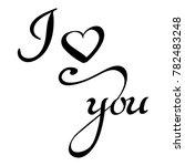 i love you hand lettering | Shutterstock .eps vector #782483248
