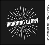 morning glory retro vintage... | Shutterstock .eps vector #782494492
