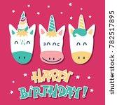 cute unicorns. greeting card... | Shutterstock .eps vector #782517895