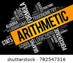 arithmetic word cloud collage ... | Shutterstock .eps vector #782547316