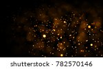 gold abstract bokeh background. ... | Shutterstock . vector #782570146