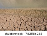 detail of ground with cracked... | Shutterstock . vector #782586268