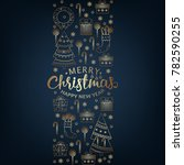 merry christmas and new year... | Shutterstock . vector #782590255